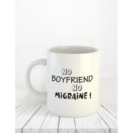 No Boyfriend No migraine