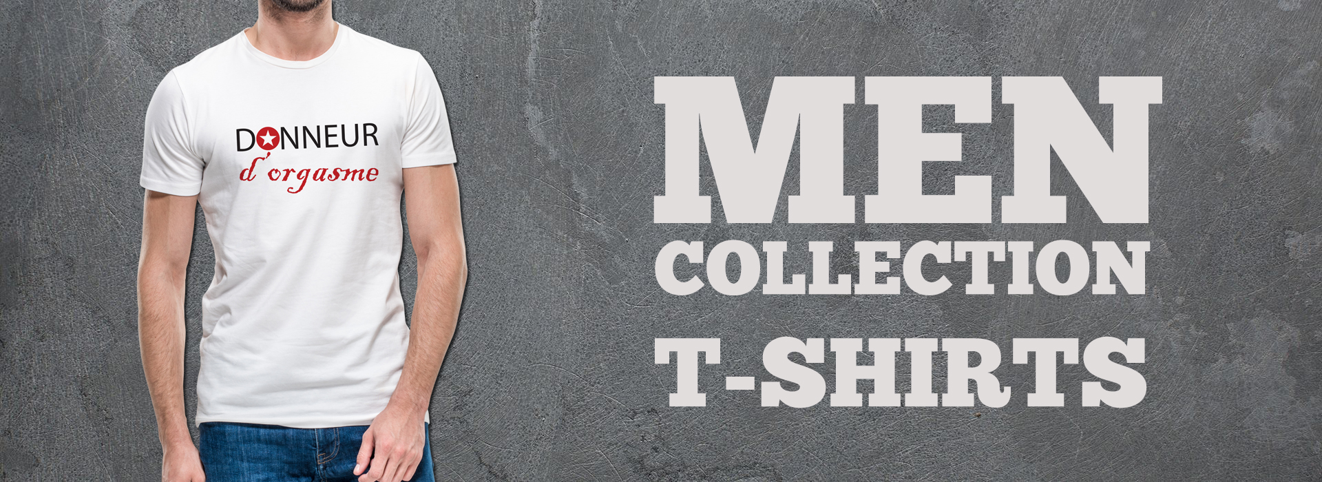 MEN COLLECTION : T-SHIRTS